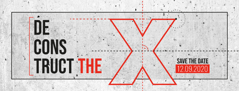 [De]Construct the X: Save the Date 12.09.2020